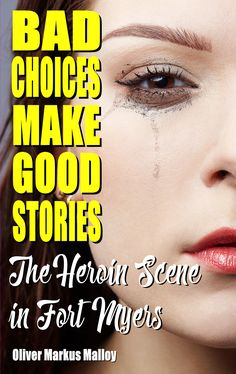 A raw, uncensored and brutally honest glimpse into the crazy lives of drug addicts. Shocking, heart-breaking and mesmerizing. Once you start reading, you won't be able to stop.    #book #books #kindle #heroin #florida #fortmyers #truestory #biography #memoir #biographies #memoirs #autobiography #autobiographies #drugs #addiction #drugaddiction