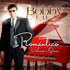 ROMANTICO VUELVEME A QUERER - BOBBY CRUZ (2013) Tracklist:  1. Espero en ti (feat Johanie Robles) 2. Si volvieras a nacer (feat Johanie Robles) 3. Amor campeon (feat Taina Q) 4. Nunca dejare de amarte (feat Johanie Robles) 5. No hay que decir adios (feat Taina Q) 6. Vuelveme a querer 7. Somos (feat Johanie Robles) 8. Angel y Luz 9. Milagro de amor (feat Taina Q) 10. Empecemos otra vez (feat Taina Q) 11. Contigo en la distancia 12. No muere este amor (feat Johanie Robles)