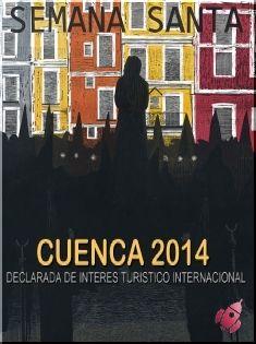 Semana Santa - Cuenca 2014 Del 13 al 20 de Abril 2014