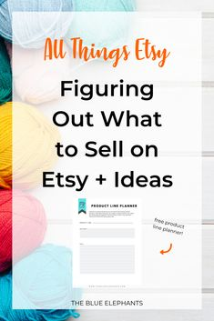 Want to start an Etsy shop but need help figuring out what to sell on Etsy? Here's your guide to making the right choice for you plus a list of ideas!