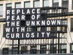 Reemplaza el miedo por curiosidad. #fear #curiosity