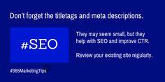 #WebsiteTip – Don't forget the titletags and meta descriptions! #digitalmarketing #SEO #CTR #365MarketingTips
