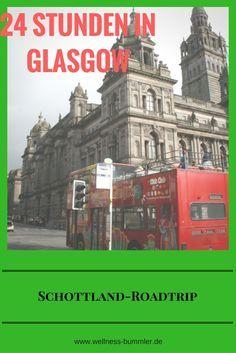 24 Stunden Glasgow - Reisetipps für einen Schottland Roadtrip.