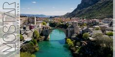 A Week in Sunny Mostar, Bosnia and Herzegovina — My Radiant City