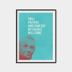 Abraham Lincoln art Prints quotes Printable quotes