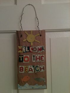 Welcome To The Beach  Folk Art License Plate Art by stephaniemoody, $40.00 License Plate Art, Folk Art, Craft Ideas, Holiday Decor, My Style, Beach, Gifts, Design, Home Decor