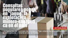 Los habitantes del municipio de Arbeláez y Pijao votaron No a la explotación de hidrocarburos y minería en sus territorios.