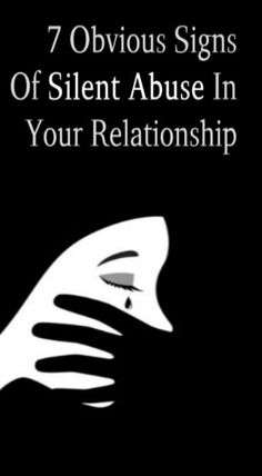 7 Obvious Signs Of Silence Abuse In Your Relationship - Relationship Tips Best Relationship Advice, Abusive Relationship, Healthy Relationships, Make You Feel, Cool Things To Make, How Are You Feeling, Partner Talk, Say More, Talking To You