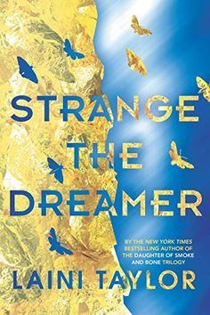 This year's biggest YA books to read if you like Harry Potter, including Strange the Dreamer by Laini Taylor.