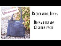 (69) Reciclando - Bolsa Jeans facil e linda. Recycling- denin bag - YouTube