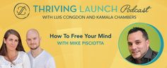 How To Free Your Mind – Mike Pisciotta