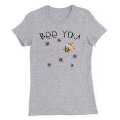 Bee You Women's Slim Fit T-Shirt by BeanHomeandGarden on Etsy