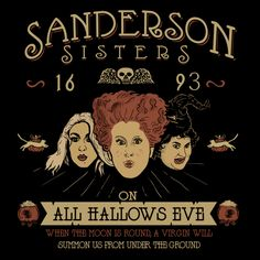 Shop Sanderson Sisters hocus pocus t-shirts designed by D_ARTIST as well as other hocus pocus merchandise at TeePublic. Retro Halloween, Disney Halloween, Halloween Movies, Halloween Horror, Holidays Halloween, Halloween Crafts, Happy Halloween, Halloween Decorations, Halloween Table