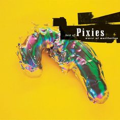 Pixies - The Pixies Wave Of Mutilation: Best Of The Pixies on LP