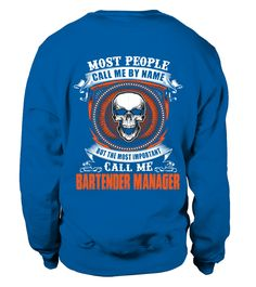 BARTENDER MANAGER (Sweatshirt Unisex - Royal Blue) #popular #history #holidays bartender recipes summer drinks, bartender tattoo style, bartender tattoo guys, back to school, aesthetic wallpaper, y2k fashion