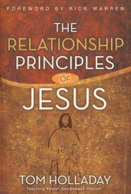 The Relationship Principles Of Jesus Jesus Book Jesus Relationship