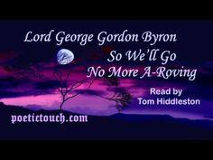 """So We'll Go No More A-Roving"" by Lord George Gordon Byron (Read by Tom Hiddleston)"