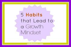 5-habits-that-lead-to-a-growth-mindset