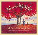 """""""M is for maple : a Canadian alphabet"""" - Each letter of the alphabet is represented by a name or word derived from some aspect of the country of Canada, and each term is presented in a rhyme and then further explained in a note. How To Grow Taller, Teaching Social Studies, Anne Of Green Gables, Childrens Books, Northern Lights, History, Illustration, Alphabet Books, Letter"""
