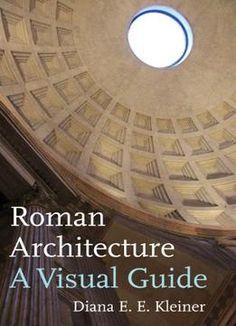 Roman Architecture: A Visual Guide PDF