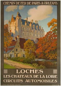 Loches by Constant Duval c.1920, Logis royal de Loches, Touraine Loire Valley, France