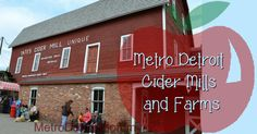 Metro Detroit Farms and Cider Mills