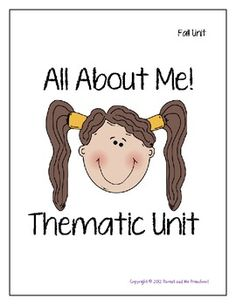 All About Me Thematic Unit: Perfect for Pre-K and Early K!