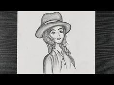 Girl With Hat Drawing || Cute & Beautiful Girl Drawing || Girl Face Drawing || Pencil Sketching - YouTube Pencil Sketching, Pencil Art, Pencil Drawings, Beautiful Girl Drawing, Girl Face Drawing, Girl With Hat, Hats, Youtube, Pretty Girl Drawing