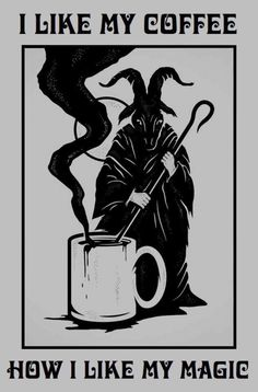 I like my coffee how I like my magic. I always had an interest in black magic and how it can manipulate time, fate and bend the rules of science and its deep and dark. I like the unknown. Wicca, Magick, Witchcraft, Satanic Art, Satanic Tattoos, Arte Obscura, Ange Demon, Psy Art, Baphomet