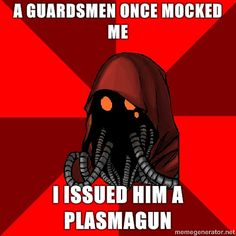 warhammer 40k memes | Mechanicus meme image - Warhammer 40K Fan Group - Mod DB