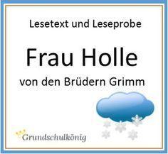 Lesetext und Leseprobe zum Märchen Frau Holle von den Brüdern Grimm - kostenlose zum Download als PDF für Deutsch in der Grundschule (z.B. als Vorbereitung für eine Probe) Mehr
