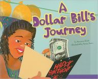 Dollar Bill's Journey (Read 4/5/16)