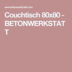 Couchtisch 80x80 - BETONWERKSTATT