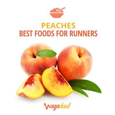 One cup of sliced fresh peaches has only 60 calories and composed of 80 percent water and packed with fiber, rich in iron, and potassium. This makes peaches ideal for a pre or post run snack to help balance fluid and electrolytes and replenish muscle glycogen stores.
