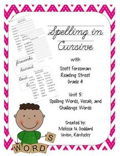 Cursive+Spelling+using+Reading+Street+Spelling+&+Vocabulary+Words-+4th+grade+-+unit+5Please+note+this+CAN+be+used+without+the+stories.+The+spelling+words/vocab+words+are+great+for+students+3rd-6th+and+the+cursive+practice+is+a+great+tool+for+students+of+all+ages+:)Included+you+will+find+the+following:+Stories:+Unit+5Sailing+HomeSmokejumpersLost+City+(version+1+and+2)Amelia+and+Eleanor+Go+for+a+RideCliff+HangerAntarctic+JournalMoonwalkEach+story+includes:Cursive+Spelling+Words+practice+car...
