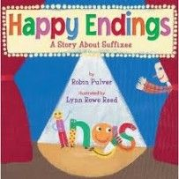 Happy Endings: A Story About Suffixes is a fun and wacky introduction to the way words end and what that does to the meaning of each word. Mr. Wright has the audacity to try to teach something the last day of school: suffixes.  The kids don't want to learn anything, forcing Mr. Wright to yell that they will tackle word endings after lunch.  The Words Endings not only get their feelings hurt, they worry about getting tackled, so they hide.  This has turned into a complete disaster.