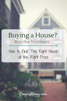 Buying a house? Find out how you can find the right place at the right price and make your purchase a blessing instead of a burden.