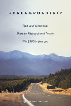 Plan your #dreamroadtrip and win gas!