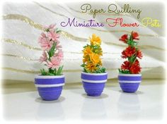 Paper Quilling Miniatures