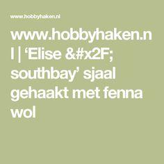 www.hobbyhaken.nl | 'Elise / southbay' sjaal gehaakt met fenna wol