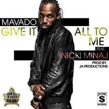 We The Best's Dancehall artist, Mavado gets an assist from Nicki Minaj on his new single 'Give It All To Me'. Nicki Minaj Songs, Best Love Songs, My Favorite Music, New Music, Good Music, Buju Banton, Swizz Beatz, New Rap, Reggaeton
