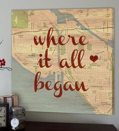 'Where it all began' - a sweet keepsake reminder of where your love story started! Absolutely the most precious map art i've seen