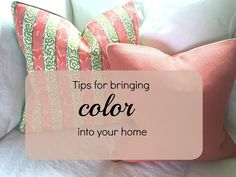 Six Tips For Bringing Color Into Your Living Room