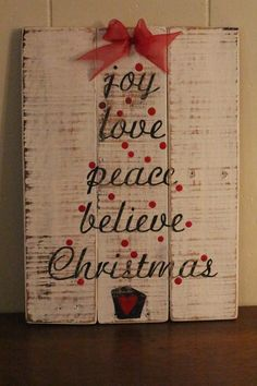 Joy love peace believe Christmas pallet sign recycled wood wall decor gifts distressed winter decor Christmas decor cottage chic Christmas Pallet Signs, Rustic Christmas, Christmas Art, Christmas Holidays, Christmas Decorations, Classy Christmas, Wall Decorations, Christmas Pictures, Beautiful Christmas