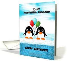 Birthday-For Husband-Penguins-Balloons-Custom Card. Thank you customer in Florida!