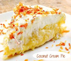 Coconut Cream Pie...The Best Coconut Cream Pie (tutorial) A homemade coconut cream pie filling topped with whipped cream. It doesn't get any better than this.