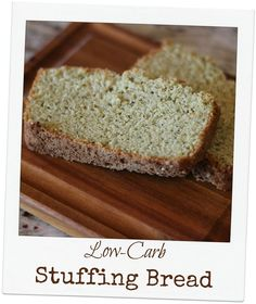 Low Carb Stuffing Bread (S)