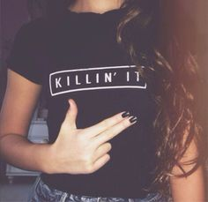 Killin it T-shirt / Garage Teez Find us on Ebay