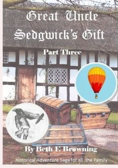 Great Uncle Sedgwick's Gift Part 3