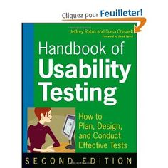 Handbook of Usability Testing: Howto Plan, Design, and Conduct Effective Tests / Jeffrey Rubin